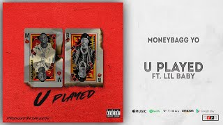 Moneybagg Yo - U Played Ft. Lil Baby (Time Served)