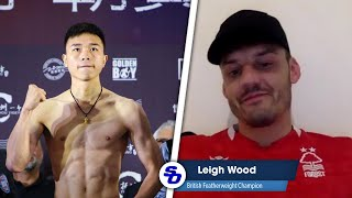 Leigh Wood: 'LOT BETTER WORLD CHAMPIONS THAN CAN XU; boxed no one who DIGS LIKE ME'