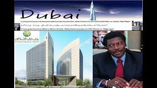 "Greatest Bank Heist at Dubai Islamic Bank - Babani Sissoko got away with $242m using ""Black Magic"""