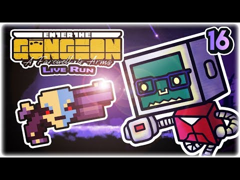 OP Gunther Run | Part 16 | Let's Play: Enter the Gungeon: A Farewell to Arms | Twitch VoD