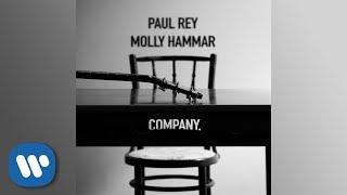 Paul Rey   Company (feat. Molly Hammar) (Official Audio)
