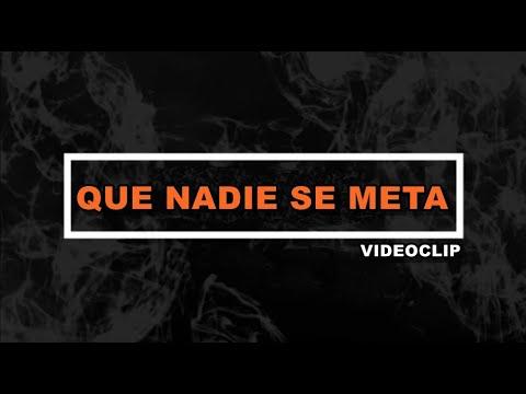 Videoclip GMB (Que Nadie Se Meta)