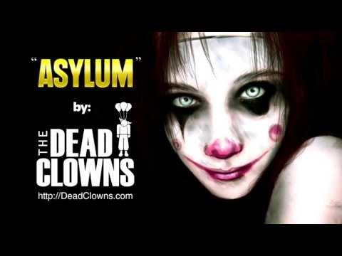 The Dead Clowns - ASYLUM