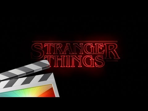 Stranger Things Title Tutorial – Final Cut Pro X