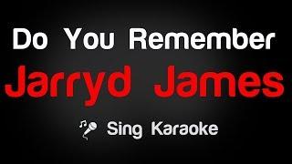 Jarryd James – Do You Remember