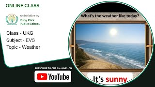UKG | Weather | EVS Subject for Kids | Learn About Types of Weather | Ruby Park Public School Thumbnail