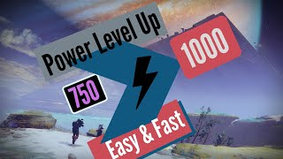 Destiny 2 - Easy & Fast Level 750 to 1000 Guide