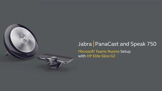 Jabra PanaCast and Speak 750 – Microsoft Teams Rooms Setup with HP Elite Slice G2
