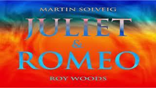 Martin Solveig & Roy Woods – Juliet & Romeo