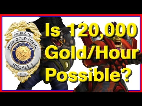 Can You Really Make 120,000 Gold per Hour? (WoW Gold Guide