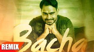 Bacha Remix  Prabh Gill  Jaani  B Praak  Latest Punjabi Song 2016  Speed Records