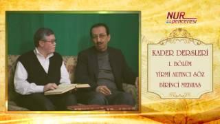 Prof. Dr. Alaaddin Başar - Kader Dersleri - Bölüm 1