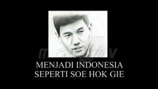 Melawan Lupa -  Menjadi Indonesia seperti Soe Hok Gie