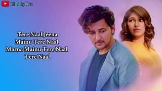 Tere Naal (Lyrics)Song | Tulsi Kumar, Darshan   - YouTube