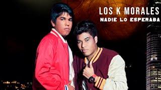 Nadie Lo Esperaba - Los K Morales feat. JuanK Ricardo (Video)