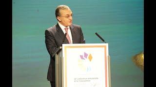 Discours d'ouverture de Monsieur Zohrab Mnatsakanyan, Ministre des Affaires étrangères de la République d'Arménie, Président de la Conférence Ministérielle de la Francophonie