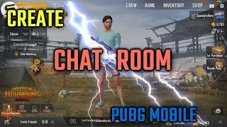 Create CHAT ROOM In PUBG Mobile | Secret Chat Room