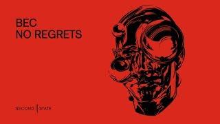 SNDST054: BEC - No Regrets EP