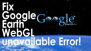 Why is google earth not working on my computer