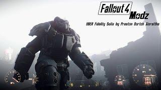 Fallout 4 Modz 5 UBER Fidelity Suite