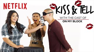 On My Block Cast Kiss a Bear, Pizza + More | Kiss & Tell | Netflix