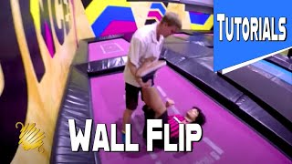 Trampoline Wall Tutorial: Back Flip Off Wall Bounce Inc Trampoline Park