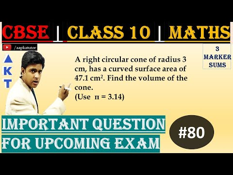 #80 | 3 Marker | CBSE | Class X | A right circular cone of radius 3 cm, has a curved surface area of 47.1 cm2. Find the volume of the cone. 	(Use  π = 3.14)