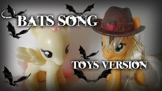 My little pony Season 4 Bats Song (Toys version)
