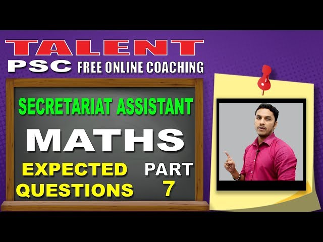 Secure 100% marks in MATHS | TALENT ACADEMY | Kerala PSC Secretariat Assistant Exam Questions