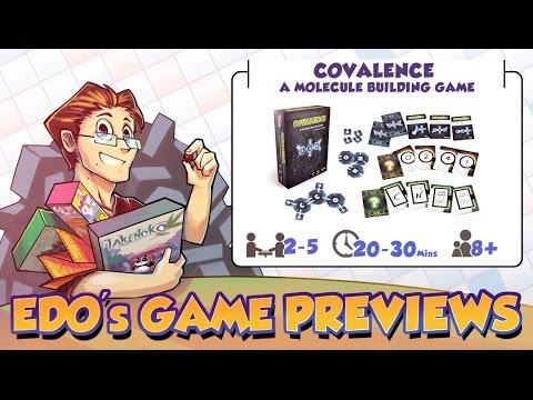 Edo's Covalence: A Molecule Building Game (KS Preview)