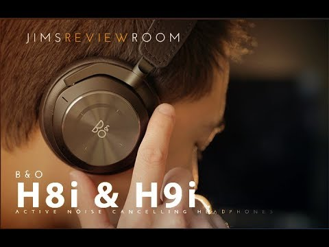 B&O H8i / H9i Active Noise Cancelling Headphones - REVIEW
