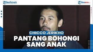 Aktor Chicco Jerikho Pantang Bohongi Anak