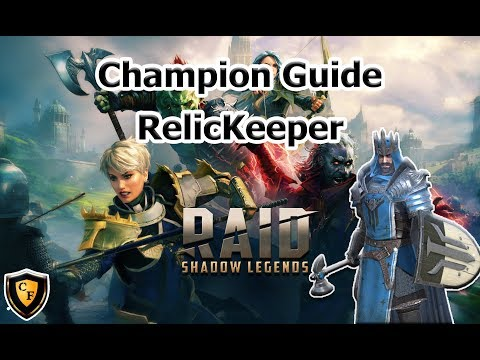RAID: SL - RelicKeeper Champion Guide - Chofly Mobile