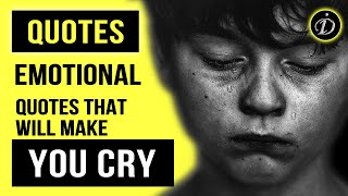 18 Emotional Quotes That Will Make You CRY