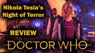 A Return To Form! - Doctor Who - Nikola Tesla's Night of Terror REVIEW