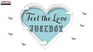 Feel the Love || Latest Love Songs Jukebox