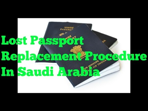 Lost passport in Saudi Arabia retrieve procedure In Hindi / Urdu