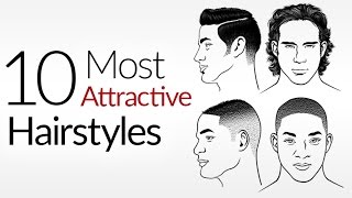 10 Most ATTRACTIVE Mens Hair Styles | Top Male Hairstyles | Attraction & A Mans Hair Style