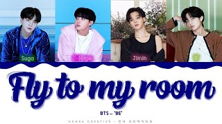 BTS - 'Fly to My Room' Lyrics Color Coded (Han/Rom/Eng)