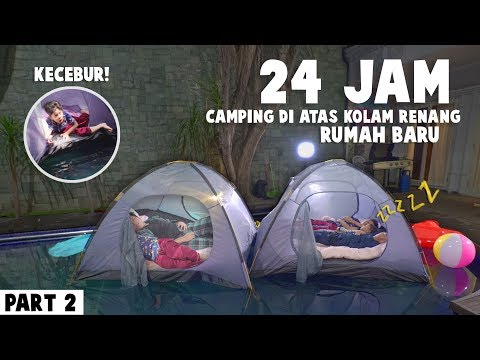 PART 2 Fateh Kecebur - Gen Halilintar Boys Camping 24 Jam Di Atas Kolam Renang Rumah Baru Kedua