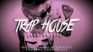BASE DE RAP - TRAP HOUSE - HIP HOP BEAT INSTRUMENTAL (2017 )