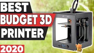 5 Best Budget 3D Printers In 2020