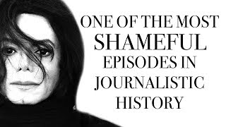 The Michael Jackson Trial : One of the Most Shameful Episodes In Journalistic History