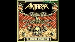Among The Living - Anthrax (The Greater Of Two Evils)
