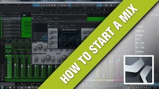 How To Start A Mix - Studio One 3