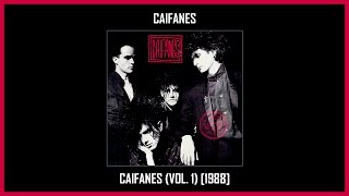 Caifanes - Caifanes (Vol. 1) [Album Completo] (Track At Once)