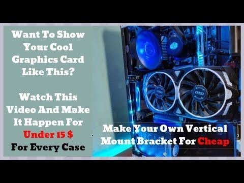 Download EASY & CHEAP WAY To Mount Any Graphics Card Vertically   Making Your Own GPU Mounting Bracket HD Mp4 3GP Video and MP3