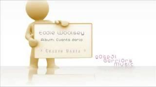 Eddie Woolsey -  Cuanto Daria