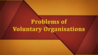 Problems of Voluntary Organisations