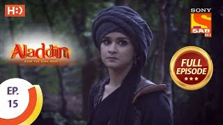Aladdin  - Ep 15 - Full Episode - 10th September, 2018
